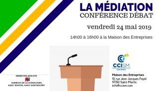 Vendredi 24 mai : Conférence-Débat sur la Médiation à la CCISM